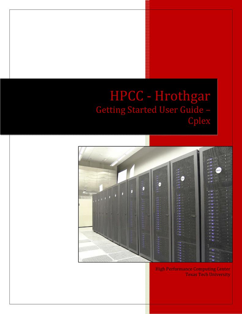 HPCC - Hrothgar Getting Started User Guide – Cplex