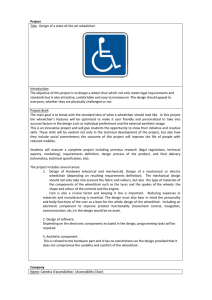 Project Title:  Design of a state-of-the-art wheelchair  Introduction: