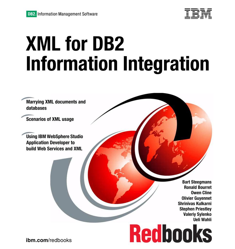 XML for DB2 Information Integration nformation Integration