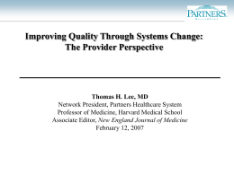 Improving Quality Through Systems Change: The Provider Perspective