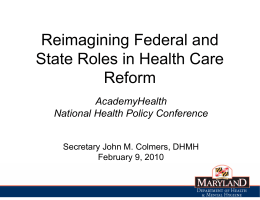 Reimagining Federal and State Roles in Health Care Reform AcademyHealth