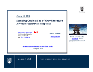Grey lit 103 Standing Out in a Sea of Grey Literature A Producer's (Librarian) Perspective AcademyHealth GreyLit Webinar Series