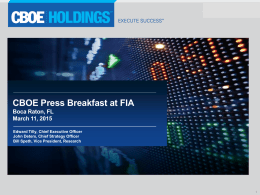CBOE Press Breakfast at FIA Boca Raton, FL March 11, 2015