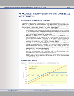 AN ANALYSIS OF INDEX OPTION WRITING WITH MONTHLY AND WEEKLY ROLLOVER  A