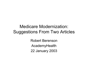 Medicare Modernization: Suggestions From Two Articles Robert Berenson AcademyHealth