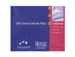 ✯ 2003 National Health Policy      ... January 22-23, 2003 J.W. Marriott