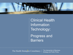 Clinical Health Information Technology: Progress and