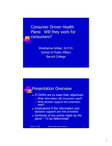 Consumer Driven Health Plans:  Will they work for consumers? Presentation Overview