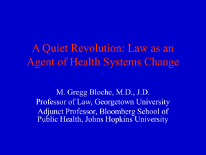 A Quiet Revolution: Law as an Agent of Health Systems Change