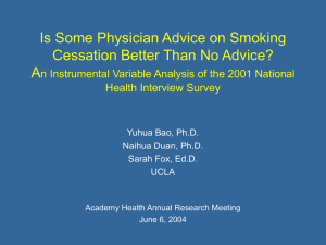 Is Some Physician Advice on Smoking Cessation Better Than No Advice? A