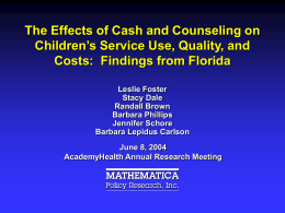 The Effects of Cash and Counseling on