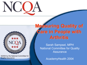 Measuring Quality of Care in People with Arthritis Sarah Sampsel, MPH