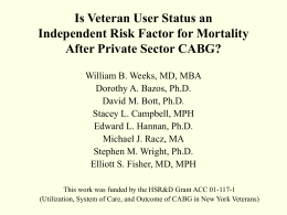 Is Veteran User Status an Independent Risk Factor for Mortality