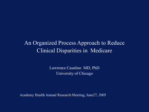 An Organized Process Approach to Reduce Clinical Disparities in  Medicare