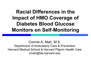 Racial Differences in the Impact of HMO Coverage of Diabetes Blood Glucose