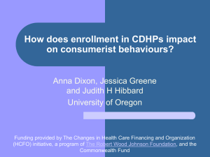 How does enrollment in CDHPs impact on consumerist behaviours?