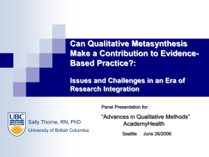 Can Qualitative Metasynthesis Make a Contribution to Evidence- Based Practice?: