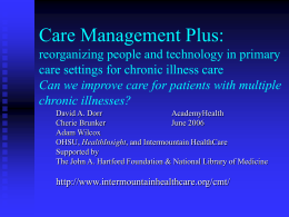 Care Management Plus: reorganizing people and technology in primary