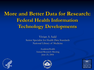 More and Better Data for Research: Federal Health Information Technology Developments