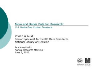 More and Better Data for Research: Vivian A Auld