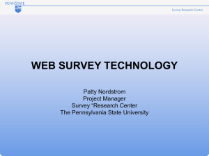 "WEB SURVEY TECHNOLOGY Patty Nordstrom Project Manager Survey ""Research Center"