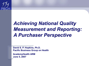 Achieving National Quality Measurement and Reporting: A Purchaser Perspective
