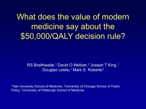 What does the value of modern medicine say about the RS Braithwaite,