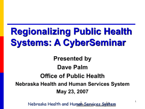 Regionalizing Public Health Systems: A CyberSeminar Presented by Dave Palm
