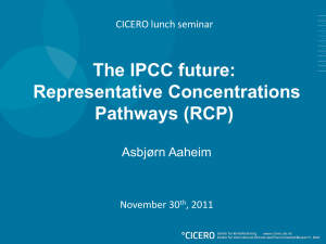 The IPCC future: Representative Concentrations Pathways (RCP) Asbjørn Aaheim