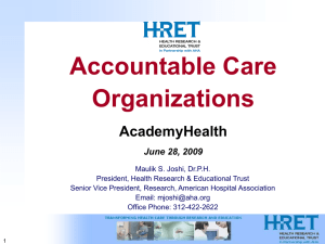 Accountable Care Organizations AcademyHealth June 28, 2009