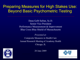 Preparing Measures for High Stakes Use: Beyond Basic Psychometric Testing