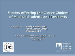 Factors Affecting the Career Choices of Medical Students and Residents