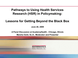 Pathways to Using Health Services Research (HSR) in Policymaking: