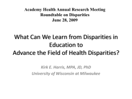What Can We Learn from Disparities in Education to