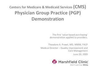 (CMS) Physician Group Practice (PGP) Demonstration Centers for Medicare & Medicaid Services