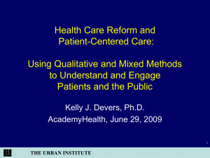 Health Care Reform and Patient-Centered Care: Using Qualitative and Mixed Methods