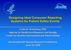 Ideal Systems for Patient Safety Events