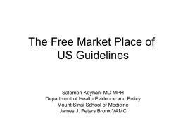 The Free Market Place of US Guidelines
