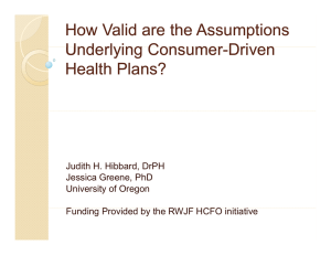 How Valid are the Assumptions Underlying Consumer Underlying Consumer Driven