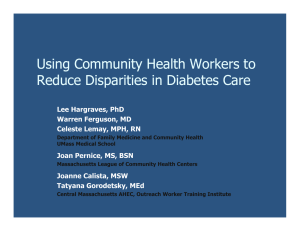 Using Community Health Workers to Reduce Disparities in Diabetes Care