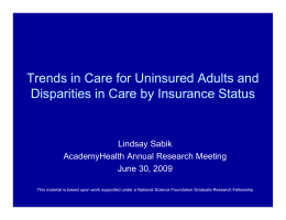 Trends in Care for Uninsured Adults and