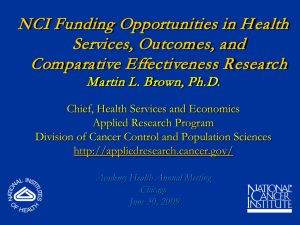 NCI Funding Opportunities in Health Services, Outcomes, and Comparative Effectiveness Research