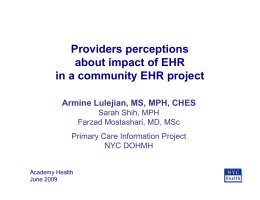 Providers perceptions about impact of EHR in a community EHR project