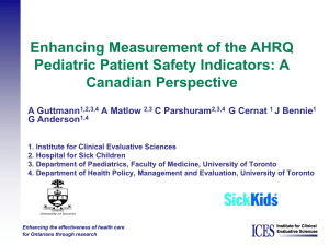 Enhancing Measurement of the AHRQ Pediatric Patient Safety Indicators: A Canadian Perspective