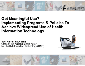 Got Meaningful Use? Implementing Programs & Policies To