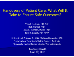 Handovers of Patient Care: What Will It
