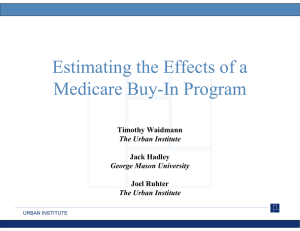Estimating the Effects of a Medicare Buy In Program Medicare Buy-In Program