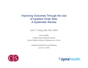 Improving Outcomes Through the Use of Inpatient Order Sets: A S t