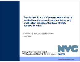 Trends in utilization of preventive services in medically under-served communities among
