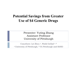 Potential Savings from Greater Use of $4 Generic Drugs Presenter: Yuting Zhang